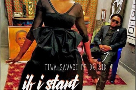 LYRICS : Tiwa Savage FT. Dr. Sid – IF I START TO TALK