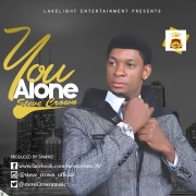 GOSPEL MUSIC : Steve Crown – YOU ALONE