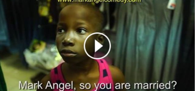 COMEDY SKIT : MY DADDY – Emanuella (Mark Angel Comedy)