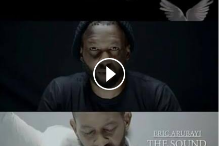 GOSPEL VIDEO : Eric Arubayi – THE SOUND