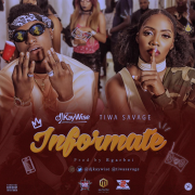 LYRICS : DJ Kaywise FT. Tiwa Savage – INFORMATE